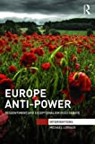 Europe Anti-Power: Ressentiment and Exceptionalism in EU Debate (Interventions)