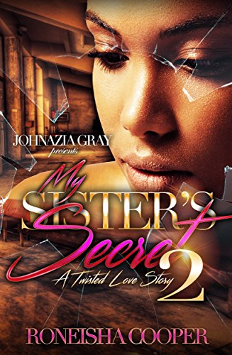 Search : My Sister's Secret; A Twisted Love Story 2
