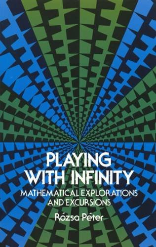 Playing with Infinity: Mathematical Explorations and Excursions pdf
