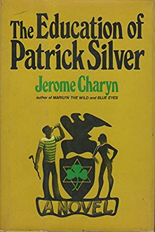 book cover of The Education of Patrick Silver