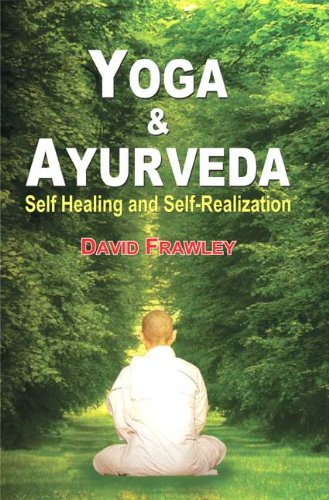Yoga and Ayurveda: Self-healing and Self-realization: Amazon ...