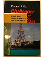 Challenger at Sea: A Ship That Revolutionized Earth Science