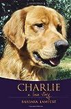 Charlie, Barbara Lampert, 1936782251