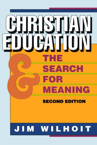 Christian Ed and the Search for Meaning, 2d ed.