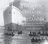 Olympic, Titanic, Britannic, Mark Chirnside, 0750956232