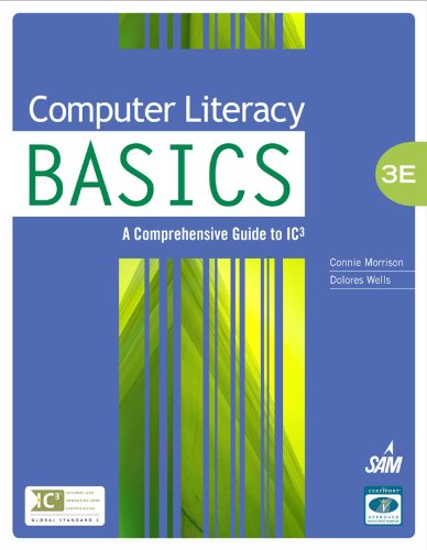 Download Computer Literacy BASICS: A Comprehensive Guide to IC3 (Computer Literacy Open Event) Pdf