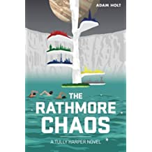 The Rathmore Chaos: The Tully Harper Series Book Two (Volume 2)