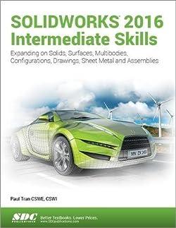 SOLIDWORKS 2016 Intermediate Skills