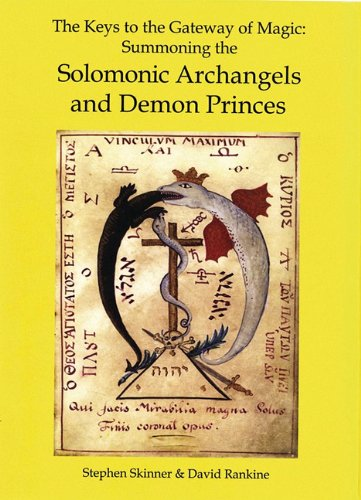 The Keys To The Gateway Of Magic Summoning The Solomonic Archangels And Demon Princes  pdf epub download ebook