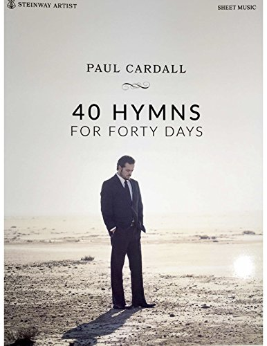 (40 Hymns for Forty Days - Piano Songbook)