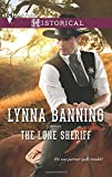 The Lone Sheriff, Lynna Banning, 0373297998