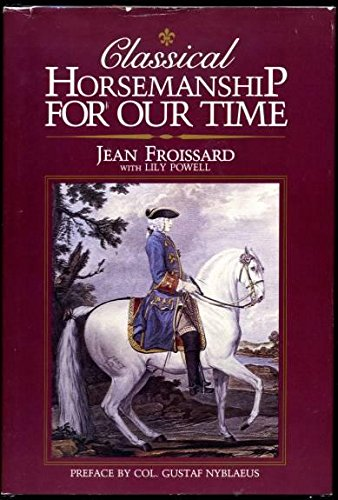 Classical Horsemanship for Our Time pdf
