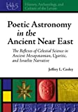Poetic Astronomy in the Ancient near East, Cooley, Jeffrey, 1575062623