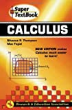 img - for Calculus Super Textbook (Super Textbooks) by Silvanus Phillips Thompson (2002-11-01) book / textbook / text book