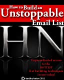 How to Build an Unstoppable Email List