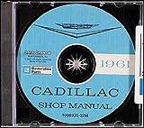 1961 CADILLAC FACTORY REPAIR SHOP & SERVICE MANUAL CD INCLUDES Series 6200 (Sedan, Coupe & Convertible Coupe), Series 62 Sub-series 6300 (Sedan De Ville, Coupe De Ville & Eldorado Biarritz) 61