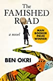 The Famished Road: A Novel