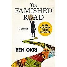 The Famished Road: A Novel (The Famished Road Trilogy)