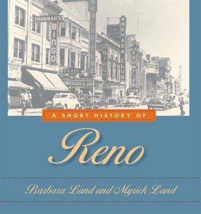 A Short History Of Reno by Myrick Land - Mall Shopping Reno