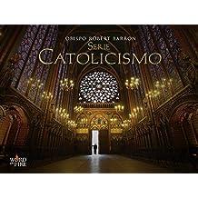 Serie Catolicismo