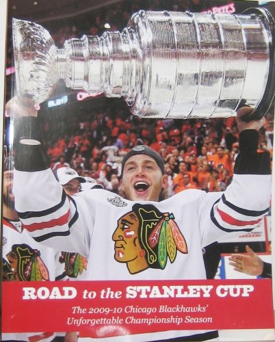 2010 Chicago Blackhawks Road To The Stanley Cup Champs Champions Magazine
