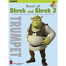 Best of Shrek and Shrek 2: 12 Solo Arrangements with CD Accompaniment Trumpet