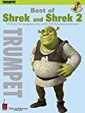 Best of Shrek and Shrek 2: 12 Solo Arrangements with CD Accompaniment Trumpet