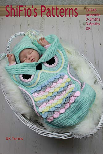 Crochet Pattern - CP245 - Owl Cocoon Papoose & Hat -  Preemie, 0-3mths, 3-6mths - UK Terminology