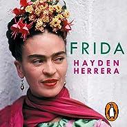 Frida (Edición en español): Una biografía de Frida Kahlo [A Biography of Frida Kahlo]