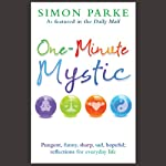 One-Minute Mystic | Simon Parke