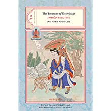 The Treasury of Knowledge: Books Nine and Ten: Journey And Goal