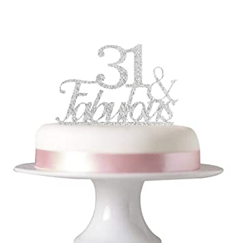 31 Fabulous Cake Topper For 31st Birthday Party Decorations