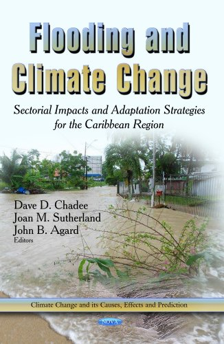 Flooding and Climate Change: Sectorial Impacts and Adaptation Strategies for the Caribbean Region (Climate Change and Its Causes, Effects and Prediction)