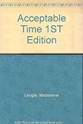 Acceptable Time 1ST Edition