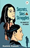 Secrets,Sins and Struggles