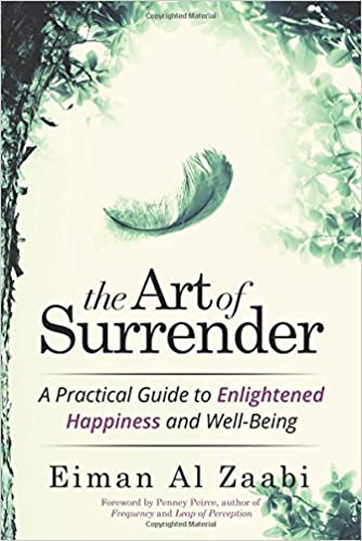 Amazoncom The Art Of Surrender A Practical Guide To Enlightened