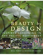Beauty by Design: Inspired Gardening in the Pacific Northwest