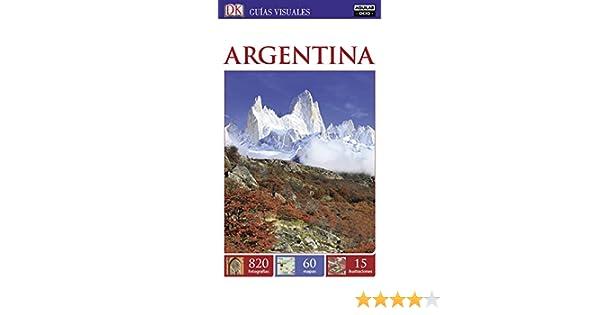 Argentina (Guías Visuales) (GUIAS VISUALES): Amazon.es: Varios autores: Libros