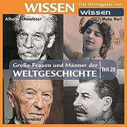 Große Frauen und Männer der Weltgeschichte (Teil 20)