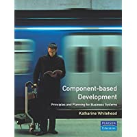 Component-Based Development: Principles and Planning for Business Systems (Component Based Development Series)