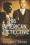 His American Detective (Victorian Gay Detective)