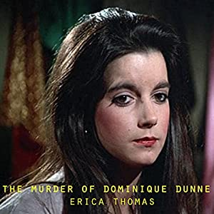 The Murder of Dominique Dunne Audiobook