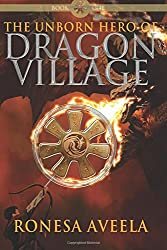The Unborn Hero of Dragon Village (Volume 1)