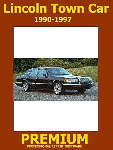 - Lincoln Town Car Repair Software (DVD) 1990 1991 1992 1993 1994 1995 1996 1997