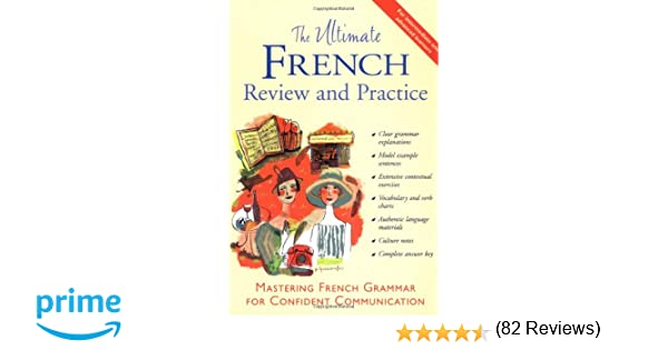 Amazon.com: The Ultimate French Review and Practice: Mastering ...