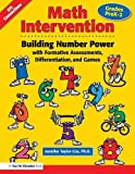 img - for Math Intervention P-2: Building Number Power with Formative Assessments, Differentiation, and Games, Grades PreK-2 (Volume 3) book / textbook / text book