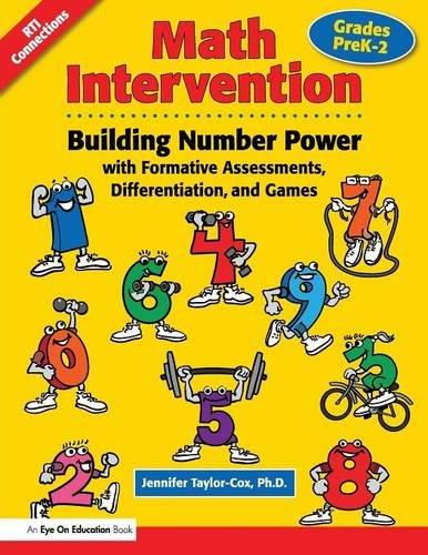 Math Intervention: Building Number Power with Formative Assessments, Differentiation, and Games, Grades PreK-2 (Volume 3)