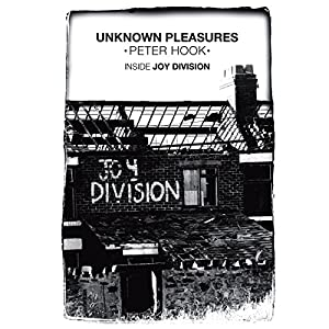 Unknown Pleasures: Inside Joy Division Audiobook