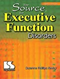 Source for Executive Function Disorders, Keeley, Susanne Phillips, 0760605033