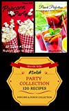 corn poppers chips - Party Collection (Popcorn & Punch): 120 #Delish Recipes